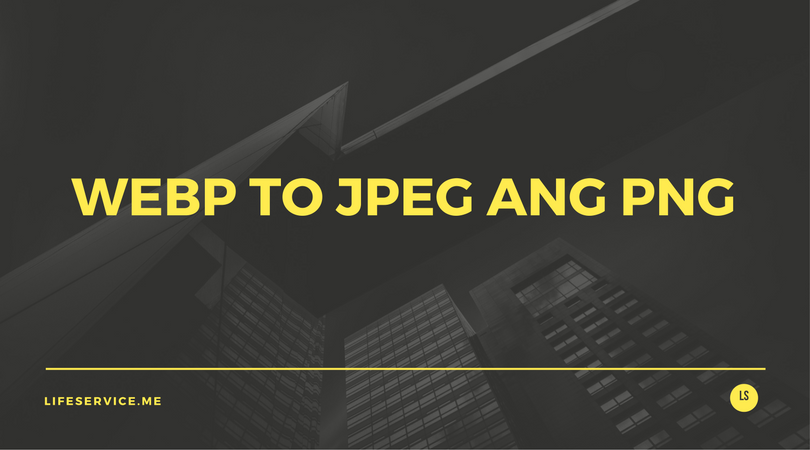 webp-to-jpeg-and-png.png